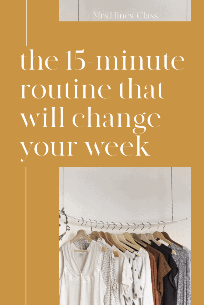 If your'e tired of feeling scattered and running behind all the time, I've got you. Discover the 15-minute routine that will change your whole week.